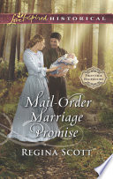 Mail Order Marriage Promise  Mills   Boon Love Inspired Historical   Frontier Bachelors  Book 6