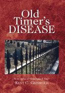 Old Timer s Disease