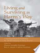 Living and Surviving in Harm s Way Book