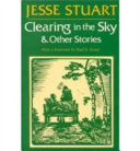 Clearing in the Sky & Other Stories