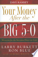 Your Money After the Big 5 0 Book