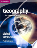 Books - Geography For The Ib Diploma: Global Interactions | ISBN 9780521147323