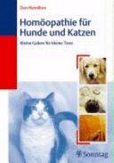 Homöopathie für Hunde und Katzen