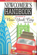 Newcomer's Handbook for Moving to New York City