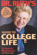 Dr  Ruth s Guide to College Life