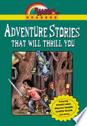 Reading Rainbow Readers: Adventure Stories That Will Thrill You