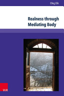 Realness through Mediating Body
