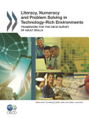 Pdf Literacy, Numeracy and Problem Solving in Technology-Rich Environments Framework for the OECD Survey of Adult Skills Telecharger