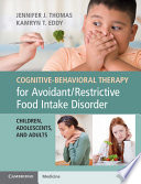 Cognitive Behavioral Therapy for Avoidant Restrictive Food Intake Disorder