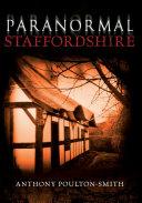 Paranormal Staffordshire