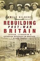 Rebuilding Post-War Britain