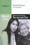 Women s Issues in Amy Tan s The Joy Luck Club