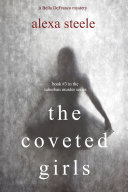 Pdf The Coveted Girls (Book #3 in the Suburban Murder Series