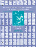 Fundamentals of General  Organic  and Biological Chemistry  Laboratory Manual