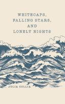 Whitecaps, Falling Stars, and Lonely Nights Pdf/ePub eBook