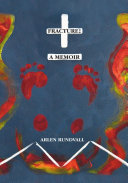 Fracture: A Memoir Book