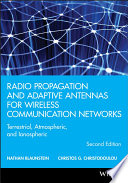 Radio Propagation and Adaptive Antennas for Wireless Communication Networks Book