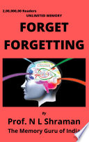 Unlimited Memory  Forget Forgetting