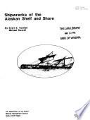 Read Online Shipwrecks of the Alaskan Shelf and Shore For Free