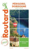 Pdf Guide du Routard Périgord, Dordogne 2021 Telecharger