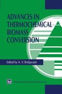 Advances in Thermochemical Biomass Conversion Book