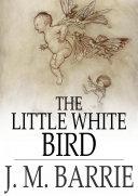 The Little White Bird Pdf/ePub eBook