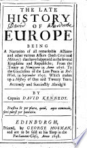 The Late History of Europe  Being a Narration of All Remarkable Actions and Other Various Affairs     From the Treaty at Nimiguen in Anno 1676 to the Conclusion of the Late Peace at Reswick  in Sept   1697 Book