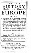 The Late History of Europe  Being a Narration of All Remarkable Actions and Other Various Affairs     From the Treaty at Nimiguen in Anno 1676 to the Conclusion of the Late Peace at Reswick  in Sept   1697