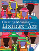 Creating Meaning Through Literature and the Arts