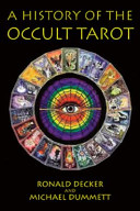 A History of the Occult Tarot, 1870-1970