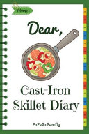 Dear  Cast Iron Skillet Diary Book PDF