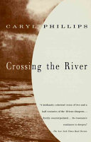 Crossing the river caryl phillips google books caryl phillips no preview available 1993 fandeluxe Choice Image