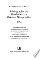 Bibliographie der Geschichte von Ost- und Westpreussen 1994