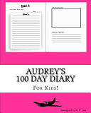 Audrey's 100 Day Diary