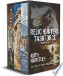 Relic Hunters Taskforce 3 Book Box Set