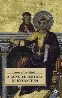 Cover of A Concise History of Byzantium