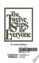 The Twelve Steps for Everyone