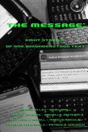 The Message  Eight Stories of One Misunderstood Text