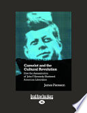 Camelot And The Cultural Revolution Book