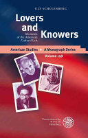 Lovers and Knowers: Moments of the American Cultural Left - Seite 337