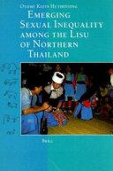 Emerging Sexual Inequality Among the Lisu of Northern Thailand