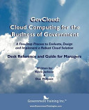 GovCloud  Cloud Computing for the Business of Government