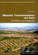 Mapuche, Forstunternehmen und Staat