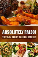 Absolutely Paleo  Book