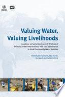 Valuing Water  Valuing Livelihoods