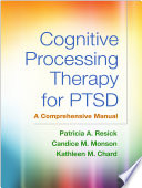 Cognitive Processing Therapy for PTSD