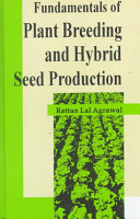 Fundamentals of Plant Breeding and Hybrid Seed Production