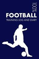 Football Training Log and Diary