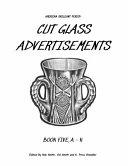American Brilliant Period Cut Glass Advertisements Book Five  a   K