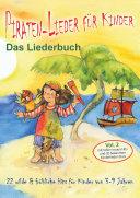 Piraten-Lieder für Kinder (Vol. 2) - 22 wilde und fröhliche Hits für Kinder von 3-9 Jahren mit tollen neuen Hits und 20 bekannten Kinderlieder-Stars